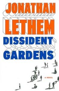 Jonathan_Lethem,_Dissident_Gardens,_cover